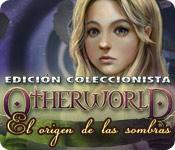 Función de captura de pantalla del juego Otherworld: El Origen de las Sombras Edición Coleccionista