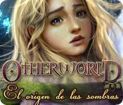 Función de captura de pantalla del juego Otherworld: El Origen de las Sombras