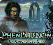 Función de captura de pantalla del juego Phenomenon: La Ciudad del Cian