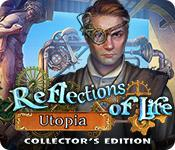 Función de captura de pantalla del juego Reflections of Life: Utopia Collector's Edition