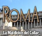 Roma: La Maldición del Collar game play