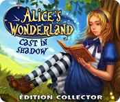 La fonctionnalité de capture d'écran de jeu Alice's Wonderland: Cast In Shadow Édition Collector