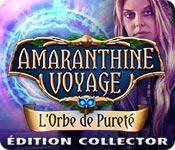 Amaranthine Voyage: L'Orbe de Pureté Édition Collector game play
