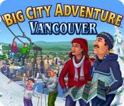 La fonctionnalité de capture d'écran de jeu Big City Adventure: Vancouver
