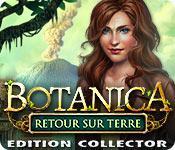 La fonctionnalité de capture d'écran de jeu Botanica: Retour sur Terre Edition Collector