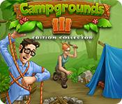 Feature screenshot game Campgrounds 3 Édition Collector