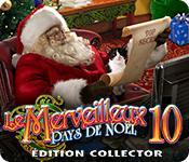 La fonctionnalité de capture d'écran de jeu Le Merveilleux Pays de Noël 10 Édition Collector