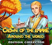 La fonctionnalité de capture d'écran de jeu Crown of the Empire: Around the World Édition Collector