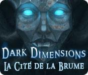 La fonctionnalité de capture d'écran de jeu Dark Dimensions: La Cité de la Brume