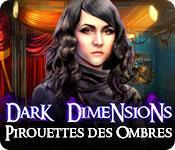 La fonctionnalité de capture d'écran de jeu Dark Dimensions: Pirouette des Ombres