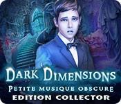 Dark Dimensions: Petite Musique Obscure Edition Collector game play