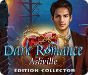 Feature screenshot game Dark Romance: Ashville Édition Collector