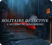 Solitaire Détective: L'Affaire du Majordome game play