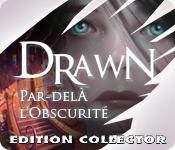 La fonctionnalité de capture d'écran de jeu Drawn: Par-delà l'Obscurité Edition Collector