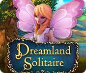 La fonctionnalité de capture d'écran de jeu Dreamland Solitaire
