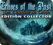 La fonctionnalité de capture d'écran de jeu Echoes of the Past: Les Citadelles du Temps Edition Collector