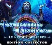 La fonctionnalité de capture d'écran de jeu Enchanted Kingdom: Le Retour des Elfes Édition Collector