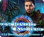 La fonctionnalité de capture d'écran de jeu Enchanted Kingdom: Le Brouillard du Rivéron
