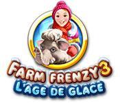 La fonctionnalité de capture d'écran de jeu Farm Frenzy 3: L'Age de Glace