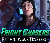 Fright Chasers: Exposition aux Ténèbres game play
