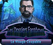 Les Dossiers Fantômes: Le Visage Coupable game play