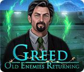 Greed: Old Enemies Returning game play