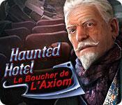 La fonctionnalité de capture d'écran de jeu Haunted Hotel: Le Boucher de l'Axiom
