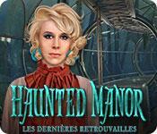 Haunted Manor: Les Dernières Retrouvailles game play