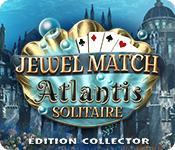 La fonctionnalité de capture d'écran de jeu Jewel Match Atlantis Solitaire Édition Collector