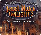 Jewel Match Twilight 3 Édition Collector game play