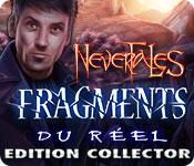 Nevertales: Fragments du Réel Edition Collector game play