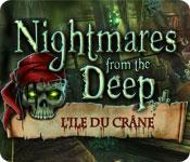 La fonctionnalité de capture d'écran de jeu Nightmares from the Deep: L'Ile Du Crâne