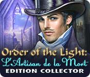 La fonctionnalité de capture d'écran de jeu Order of the Light: L'Artisan de la Mort Edition Collector