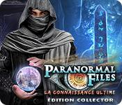Paranormal Files: La Connaissance Ultime Édition Collector game play