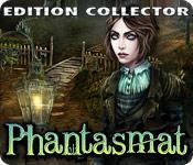 La fonctionnalité de capture d'écran de jeu Phantasmat Edition Collector