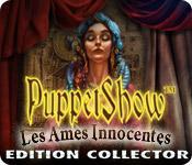 La fonctionnalité de capture d'écran de jeu PuppetShow: Les Ames Innocentes Edition Collector