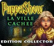 La fonctionnalité de capture d'écran de jeu PuppetShow: La Ville Cachée Edition Collector