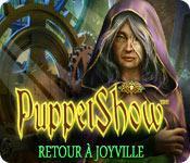La fonctionnalité de capture d'écran de jeu Puppetshow: Retour à Joyville