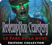 La fonctionnalité de capture d'écran de jeu Redemption Cemetery: Le Parc de la Mort Édition Collector