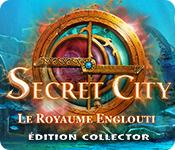 Secret City: Le Royaume Englouti Édition Collector game play
