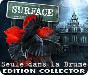 La fonctionnalité de capture d'écran de jeu Surface: Seule dans la Brume Edition Collector