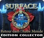 La fonctionnalité de capture d'écran de jeu Surface: Retour dans l'Autre Monde Édition Collector