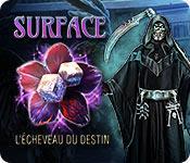 La fonctionnalité de capture d'écran de jeu Surface: L'Écheveau du Destin