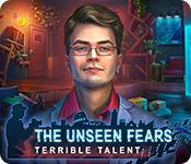 Feature screenshot game The Unseen Fears: Terrible Talent