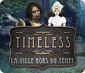 La fonctionnalité de capture d'écran de jeu Timeless: La Ville Hors du Temps