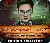 La fonctionnalité de capture d'écran de jeu Wanderlust: L'Ombre du Monolithe Édition Collector