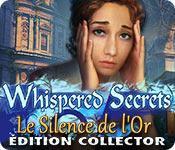 La fonctionnalité de capture d'écran de jeu Whispered Secrets: Le Silence de l'Or Édition Collector