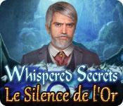 La fonctionnalité de capture d'écran de jeu Whispered Secrets: Le Silence de l'Or