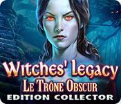 La fonctionnalité de capture d'écran de jeu Witches' Legacy: Le Trône Obscur Edition Collector