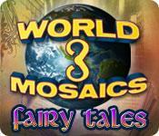 La fonctionnalité de capture d'écran de jeu World Mosaics 3: Fairy Tales
